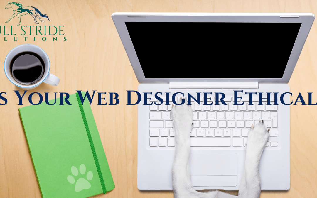 Is Your Web Designer Ethical?